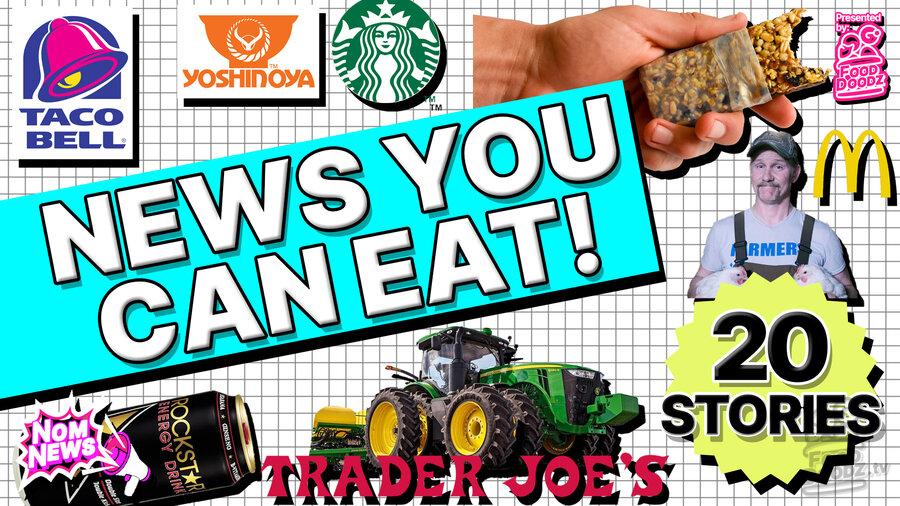 Collage of food related images. Taco Bell logo, Yoshinoya Logo, Starbucks Logo, McDonald's logo, hand holding nutrition bar, John Deere tractor, rockstar energy can, trader joe's logo. Bright 80s graphics saying